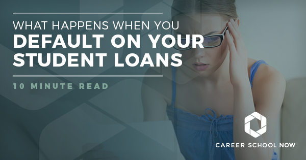 What Happens When You Default on Your Student Loans