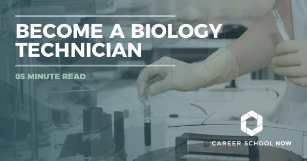 Become a Biology Technician: Training, Job Description & Salary Info