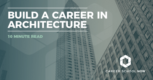 Become an Architect: Architecture Training, Career and Salary Info