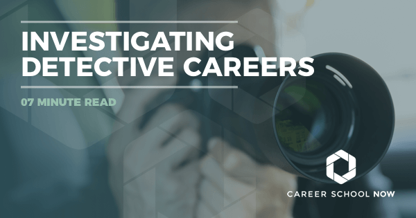 Detective - Learn About Training, Jobs & Salary