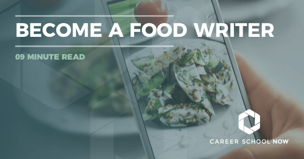 Food Writer Career - Find Out About Education, Training, Jobs & Salary