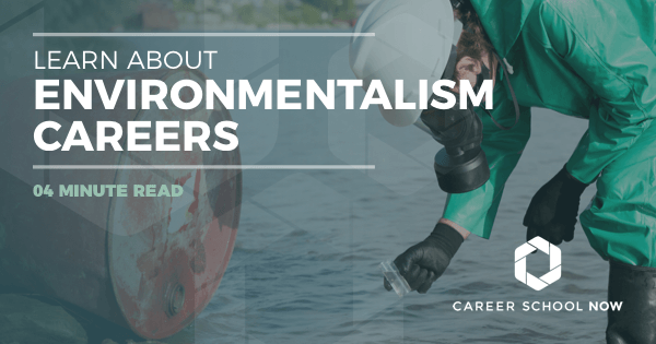 Environmentalist Career - Find Out About Education, Jobs & Salary