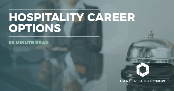 Hospitality Careers - Find Out About Options, Education & Jobs