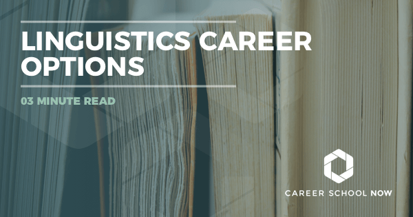 Linguistics Career - Find Out About Education, Jobs & Salary