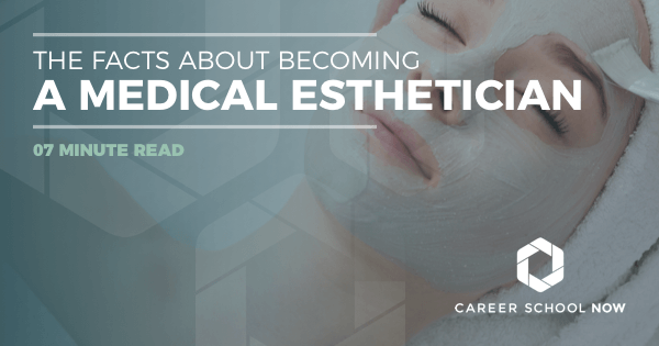 Become a Medical Esthetician: Career, Training, Licensing & Salary Info