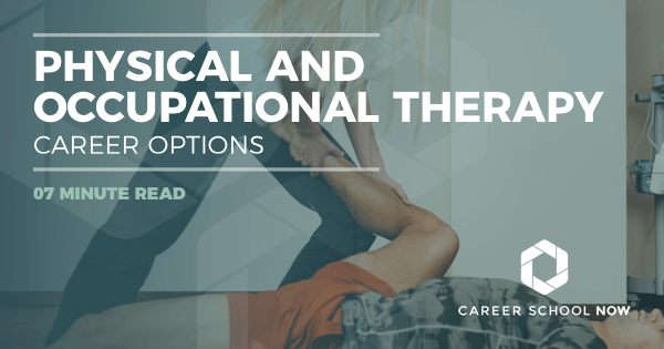 Physical and Occupational Therapy - Career, Training & Salaries