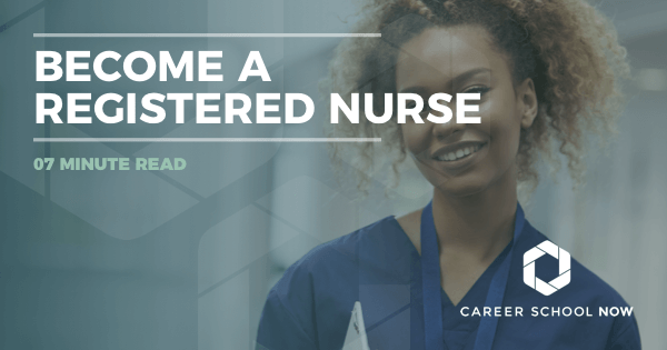 Become a Registered Nurse: Learn About RN Education, Jobs, & Salary
