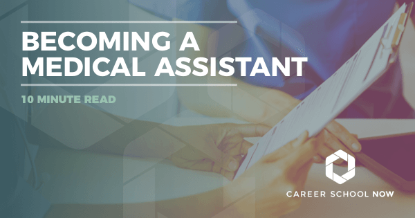 Becoming A Medical Assistant - School, Cost, Employment