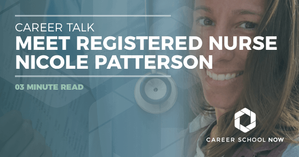 Career Talk: Meet Registered Nurse Nicole