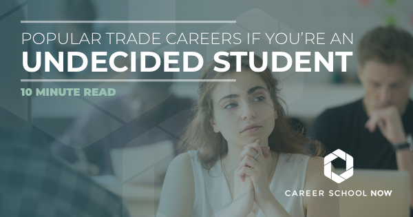 Popular Skilled Trade Careers If You're An Undecided Student