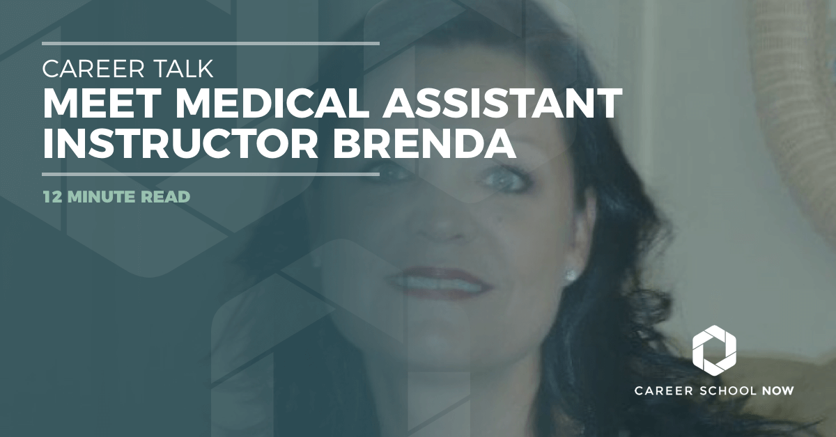 Career Talk: Meet Medical Assistant Educator Brenda