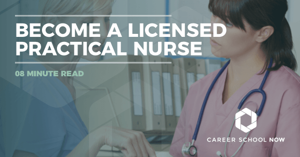 Becoming a Licensed Practical Nurse