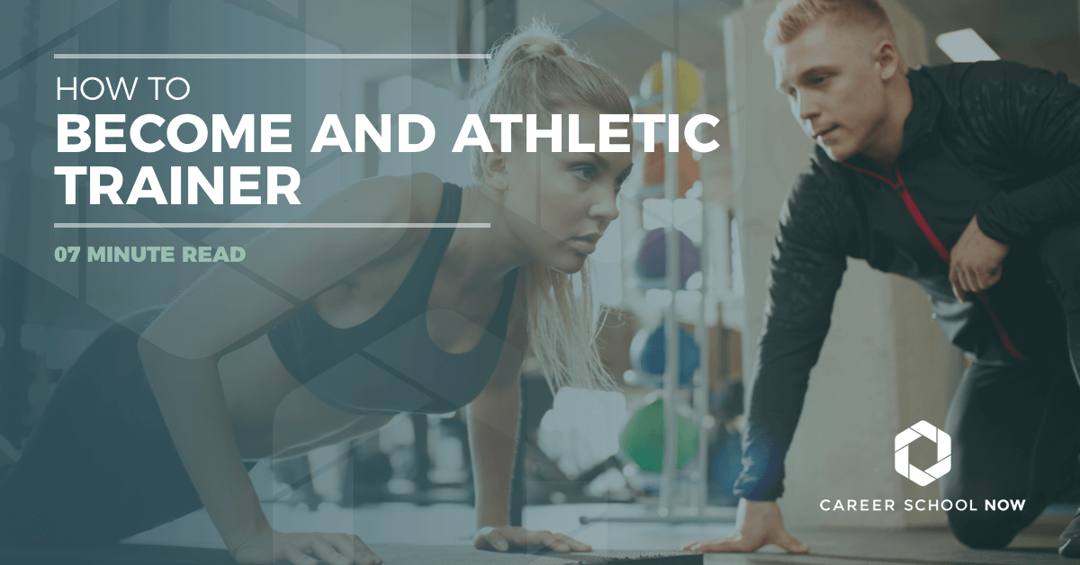 https://career-school-now.s3.us-west-2.amazonaws.com/uploads/1200x628-athletic-trainer.png