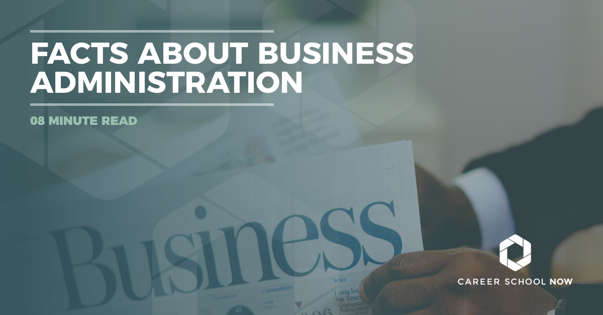 facts about business administration careers