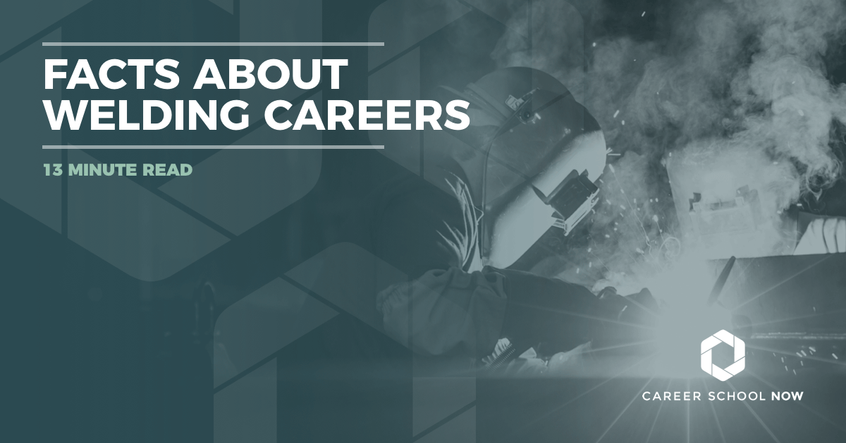 Become A Welder Facts About Welding Careers