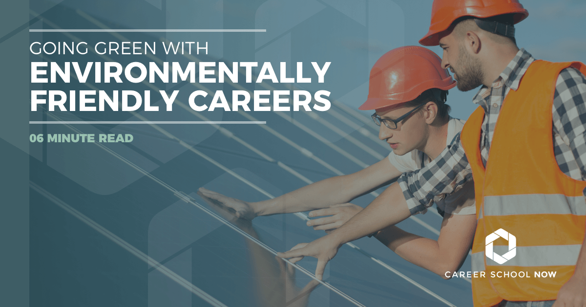 Environmentally friendly careers-green careers