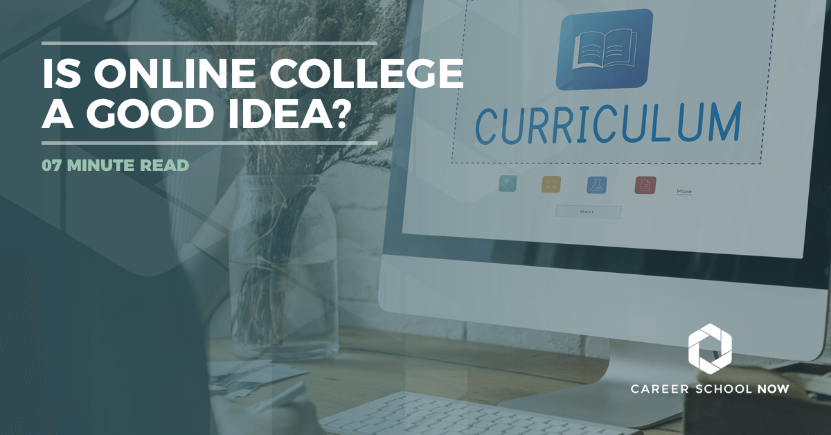 & Is Online College A Good Idea?
