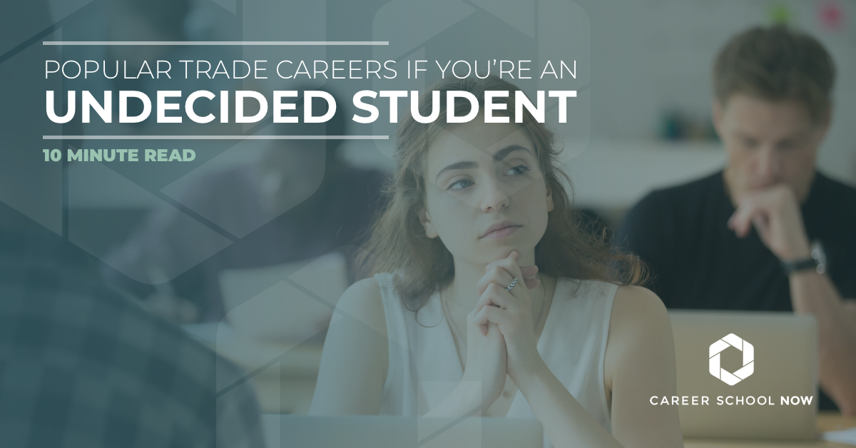 Popular Trade Careers For Undecided Students
