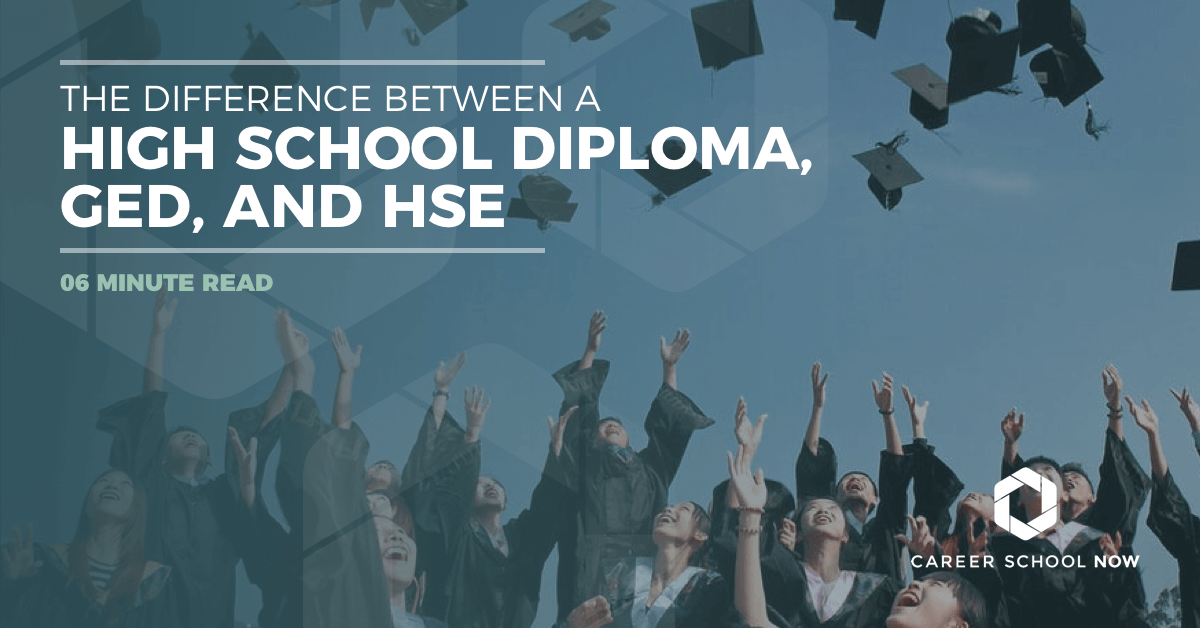 what's the difference between a high school diploma, GED, and an HSE