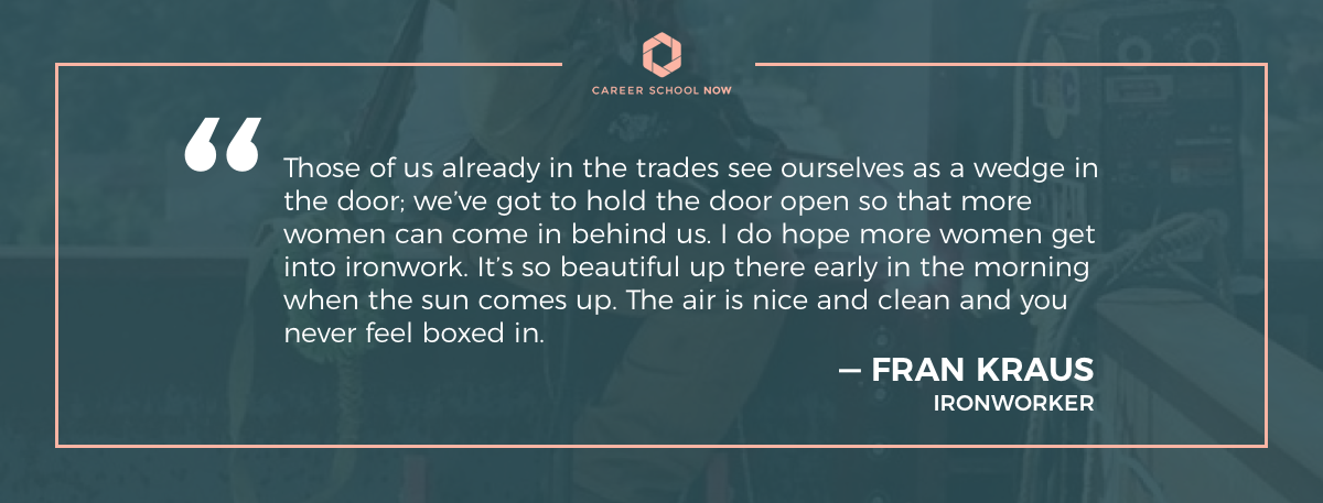 Fran Kraus quote-Skilled trade jobs for women