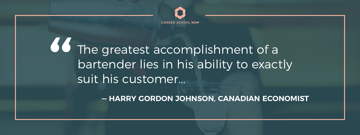 Harry Gordon Johnson quote-Start a career as a bartender
