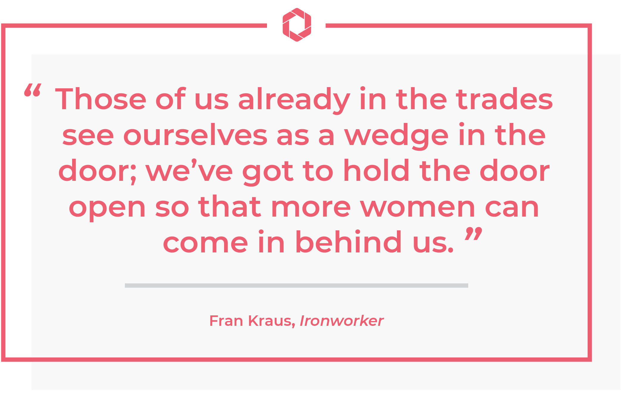 fran kraus quote women in skilled trades