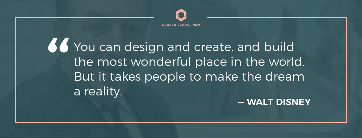 walt disney quote - learn what it takes to become an interior designer